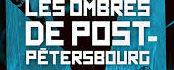 Coup de coeur : Les ombres de Post-Petersbourg